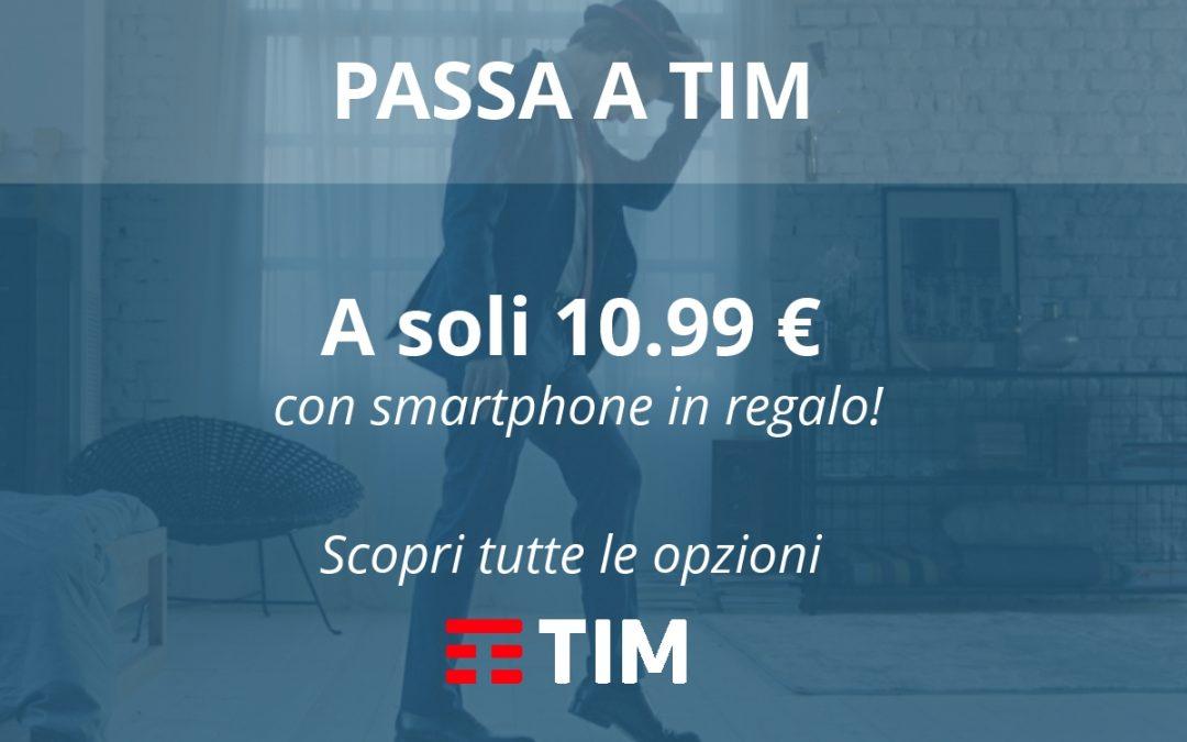 PASSA A TIM, 10,99 € al mese